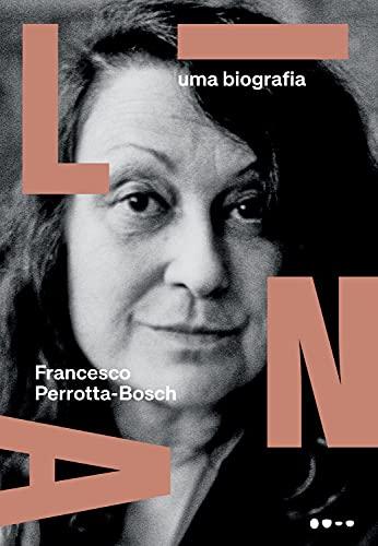 Lina: Uma biografia