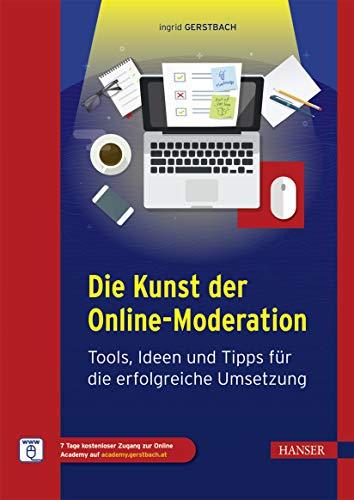 Die Kunst der Online-Moderation: Tools, Ideen und Tipps für die erfol