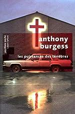 Les Puissances des ténèbres d'Anthony BURGESS
