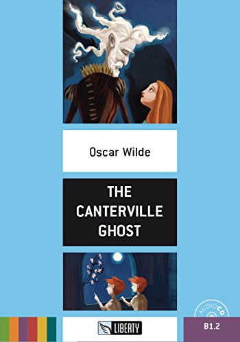 The Canterville Ghost. Ediz. ridotta. Con CD Audio [Lingua inglese]
