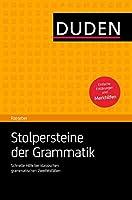 Duden Ratgeber - Stolpersteine der Grammatik: Schnelle Hilfe bei klassischen grammatischen Zweifelsfaellen