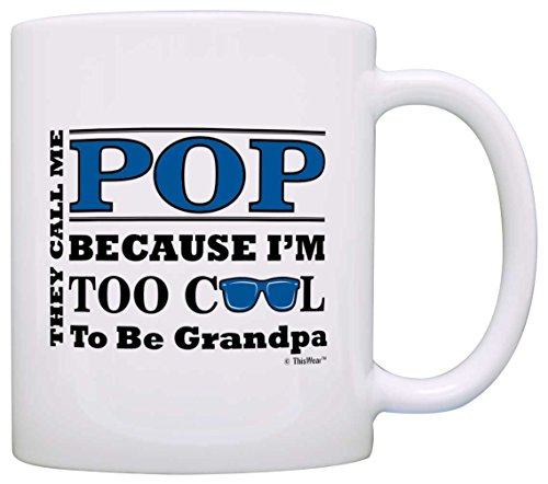 Father's Day Gift for Pop Too Cool to Be a Grandpa Sunglasses Gift Coffee Mug Tea Cup White