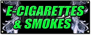E-CIGS & Smokes Banner Sign bubblers Rolling Paper e Cigarettes vaporize