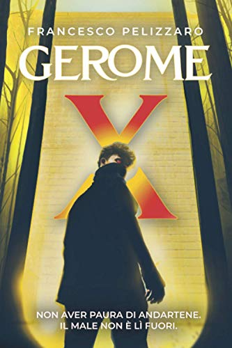 Gerome X: Romanzo Fantasy - Thriller in Formato Kindle