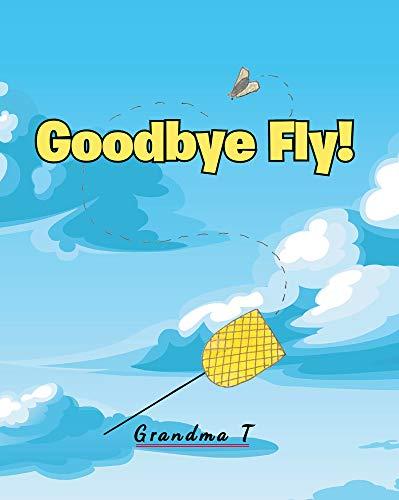 Goodbye Fly (English Edition)
