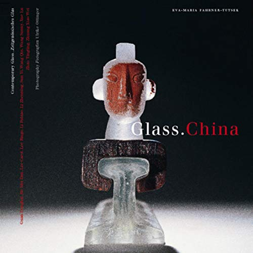 Glass.China: Engl./Dt.