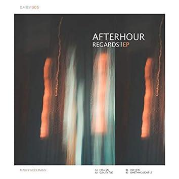 Afterhour Regards 2