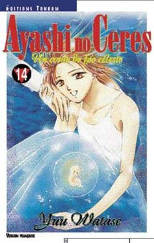 Ayashi No Ceres, tome 14