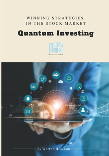 Quantum Investing: A Guide to Correlations Studies and Stocks/ETFs Investment