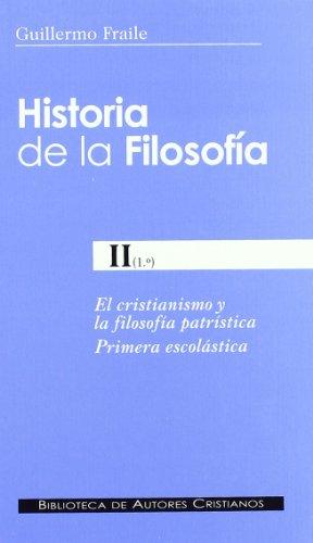 Historia De La Filosofía II (1º). El Cristianismo Y La Filosofía Patrística. Primera Escolástica: 190 (NORMAL)