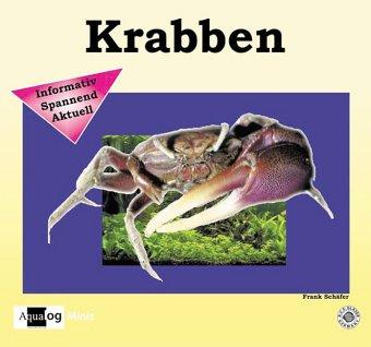 Süsswasser-Krabben: Liebenswerte Minimonster (Aqualog mini)