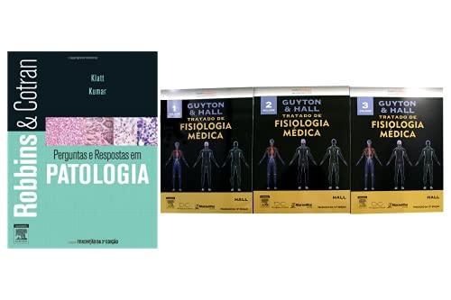 Guyton e Hall - Tratado de Fisiologia Médica + Perguntas e Respostas em Patologia