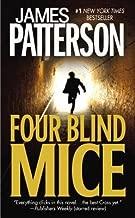 Four Blind Mice (Alex Cross) [Mass Market Paperback]