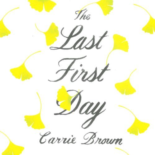 The Last First Day audiobook cover art