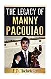 The Legacy of Manny Pacquiao (J.D. Rockefeller's Book Club)