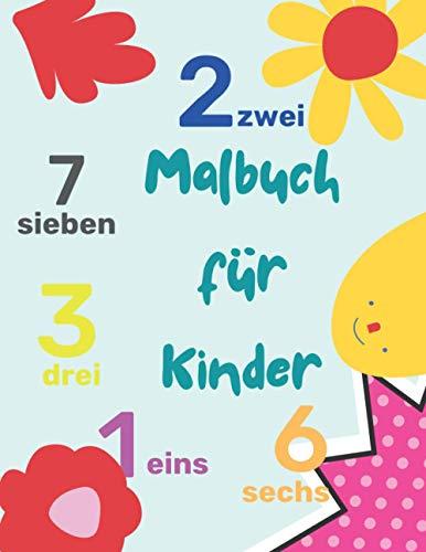 Malbuch für Kinder .: Zahlen von 1 bis 10. Vorschule und für Kinder mit Down-Syndrom.