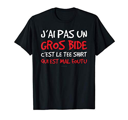 Homme Tee Shirt Homme Manche Courte Humour J'ai Pas Un Gros Bide T-Shirt