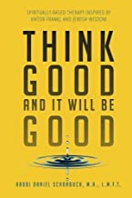 Best think good and it will be good Reviews