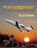 The Weekend (Bedtime Stories Book 1) (English Edition)