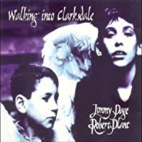 Walking Into Clarksdale by Jimmy Page & Robert Plant