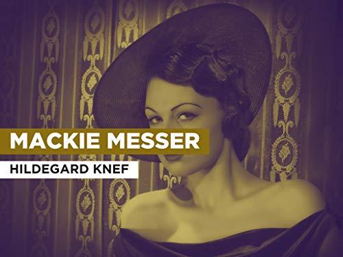 Mackie Messer im Stil von Hildegard Knef