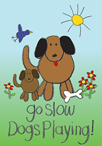 Toland Home Garden Dogs Playing 12.5 x 18 Inch Decorative Go Slow Puppy Dog Playing Kids Drawing Garden Flag