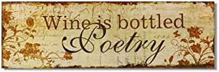 """ELEGAN Wood Wall Decorative Hanging Sign plaque with """" Wine is bottled poetry"""" for Home Decor"""