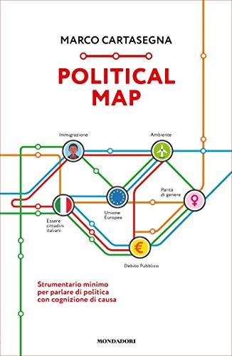Political map: Strumentario minimo per parlare di politica con cognizione di causa