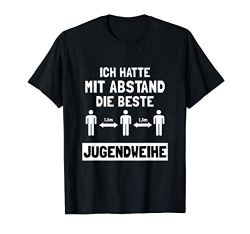 Jugendweihe Konfirmation Jugendlicher Erwachsener Teenager T-Shirt