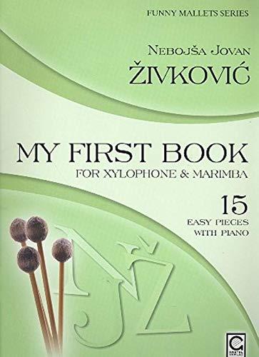 Mein erstes Buch für Xylophon und Marimba: Leichte Solostücke