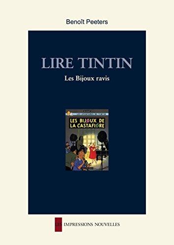 Lire Tintin: Les Bijoux ravis (Réflexions faites)