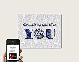 Can't Take My Eyes Off Of You By Jersey Boys Or Any Artist Inspired QR Code First Dance Lyric Wall Art, Personalized First Paper Anniversary Gift For Husband/Wife, Print Only