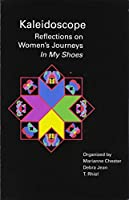In My Shoes (Kaleidoscope: Reflections on Women's Journeys)