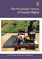 The Routledge History of Human Rights (Routledge Histories)
