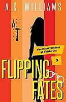 Flipping Fates