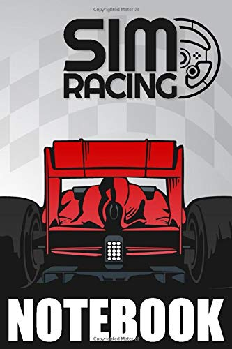 SIM RACING NOTEBOOK: Racing Simulator Games Journal - Lined & Dot-Grid Pattern for Notes and Sketches | Keep notes on circuits, Car setup and Lap Times to improve your driving