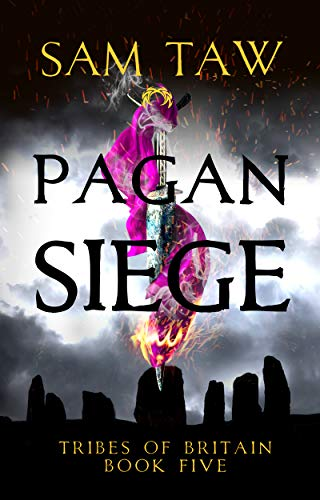 Pagan Siege (Tribes of Britain Book 5)