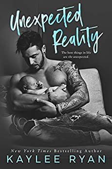 Unexpected Reality (Unexpected Arrivals Book 1) by [Kaylee Ryan]