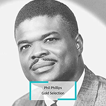 Phil Phillips - Gold Selection