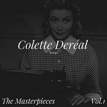 Colette Deréal Sings - The Masterpieces, Vol.1