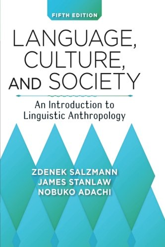 Language, Culture, and Society: An Introduction to...