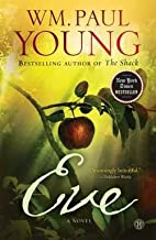 William Paul Young: Eve (Paperback); 2015 Edition