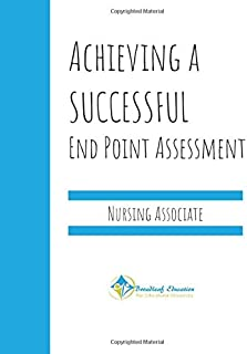Achieving a Successful End Point Assessment: Nursing Associate