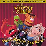 The Muppet Show: Music, Mayhem, and More! - The 25th Anniversary Collection