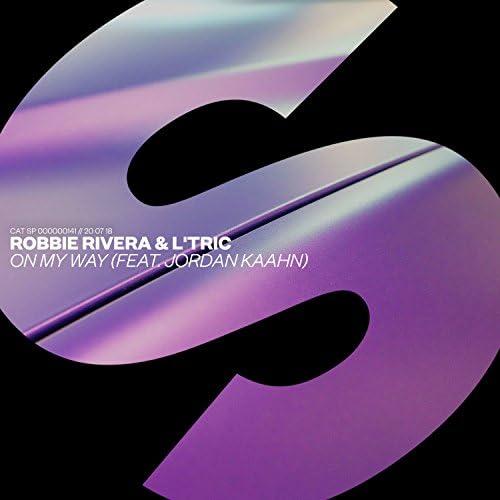 Robbie Rivera & L'Tric feat. Jordan Kaahn