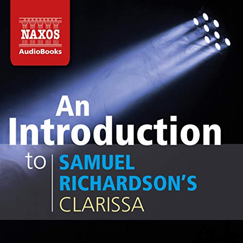 An Introduction to Samuel Richardson's Clarissa cover art