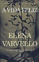 A Vida Feliz (Portuguese Edition)