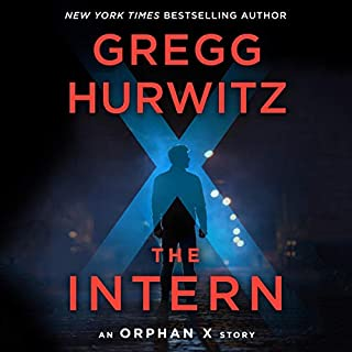 The Intern: An Orphan X Short Story audiobook cover art