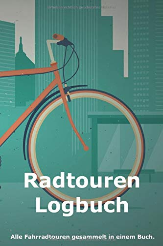 Radtouren Logbuch: Geschenkidee für alle Fahrrad-Fans   Nutzung zur Tourenplanung oder als Tagebuch   100 Seiten mit Punktraster im A5-Format (6x9 Zoll)