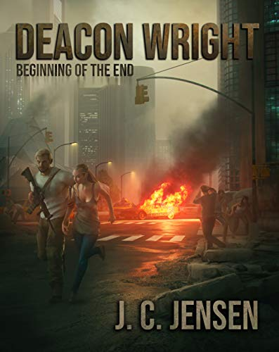 Deacon Wright: Beginning of the End